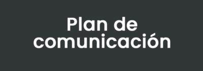 Comms plan spanish